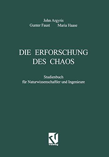 9783528066857: Die Erforschung Des Chaos: Studienbuch Fur Naturwissenschaftler Und Ingenieure