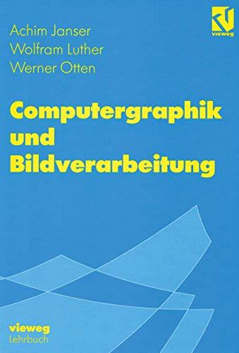 9783528067724: Computergraphik und Bildverarbeitung