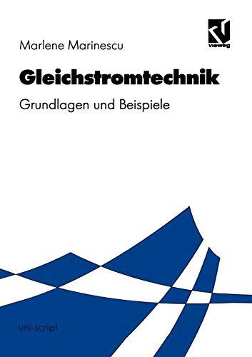 9783528069278: Gleichstromtechnik: Grundlagen und Beispiele (uni-script) (German Edition)
