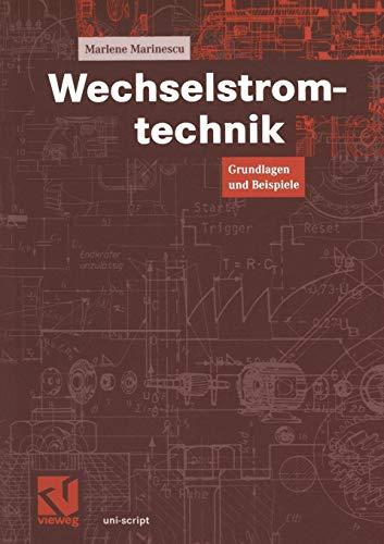 9783528074371: Wechselstromtechnik: Grundlagen und Beispiele (uni ...