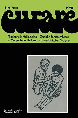 9783528079345: Traditionelle Heilkundige - Ärztliche Persönlichkeiten im Vergleich der Kulturen und medizinischen Systeme / Traditional Healers - Iatric ... F (Notes on Numerical Fluid Mechanics)