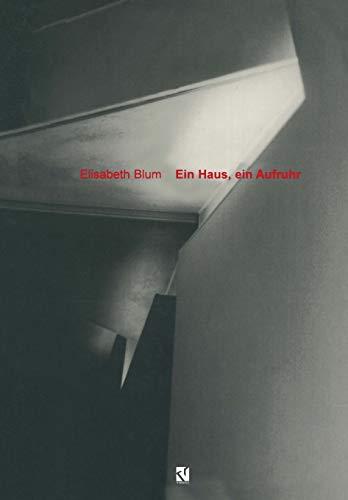 9783528081423: Ein Haus, ein Aufruhr: Anmerkungen zu Zaha Hadids Feuerwehrhaus (German Edition)