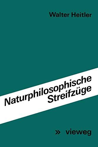 9783528082840: Naturphilosophische Streifzüge: Vorträge und Aufsätze