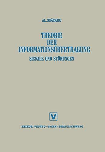 Theorie Der Informationsübertragung: Signale und Störungen (German: Spataru, Alexandru