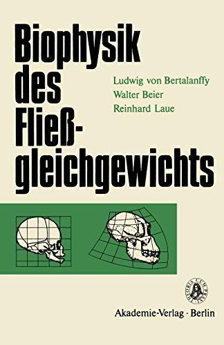 9783528083601: Biophysik des Fließgleichgewichts (Reihe Wissenschaft) (German Edition)