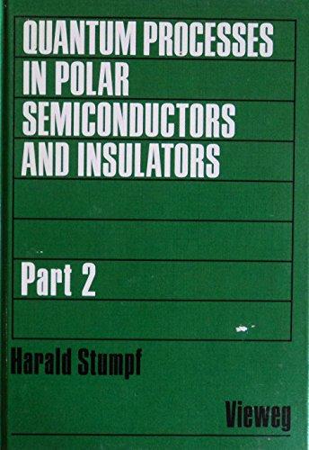 Quantum Processes in Polar Semiconductors and Insulators: H STUMPF