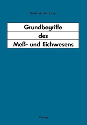 Grundbegriffe des Meß- und Eichwesens: Deutsche Fassung des Wörterbuchs der Internationalen ...