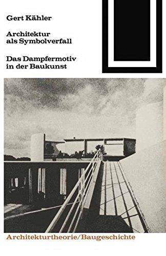 9783528087593: Architektur ALS Symbolverfall (Bauwelt Fundamente)