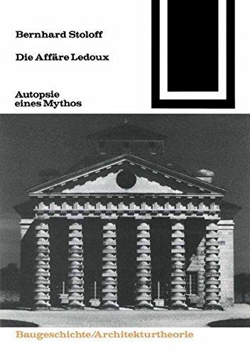 9783528087609: Die Affäre Ledoux: Autopsie eines Mythos (Bauwelt Fundamente) (German Edition)