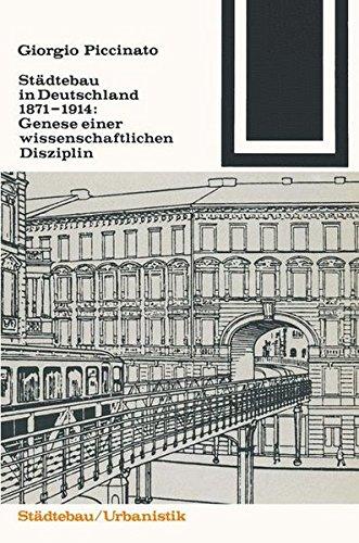 9783528087623: Städtebau in Deutschland 1871–1914: Genese einer wissenschaftlichen Disziplin (Bauwelt Fundamente) (German Edition)