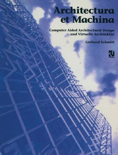 9783528088224: Architectura et machina: Computer aided architectural design und virtuelle Architektur (German Edition)