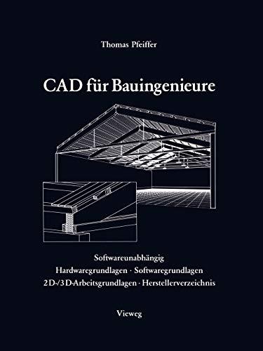 9783528088316: CAD Fur Bauingenieure: Konstruktionstechniken Mit CAD-Programmen