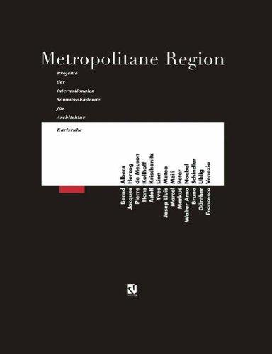 9783528088941: Metropolitane Region: Projekte der Internationalen Sommerakademie für Architektur, Karlsruhe 1990 (German Edition)