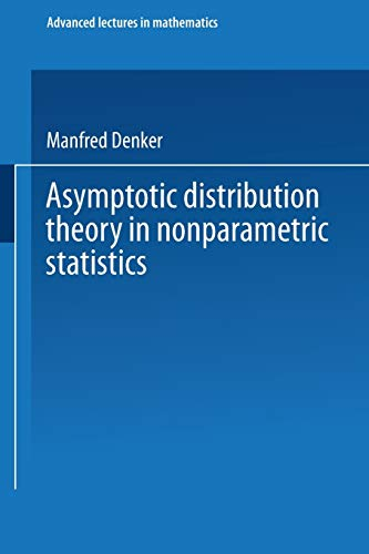 9783528089054: Asymptotic Distribution Theory in Nonparametric Statistics (Advanced Lectures in Mathematics) (German Edition)