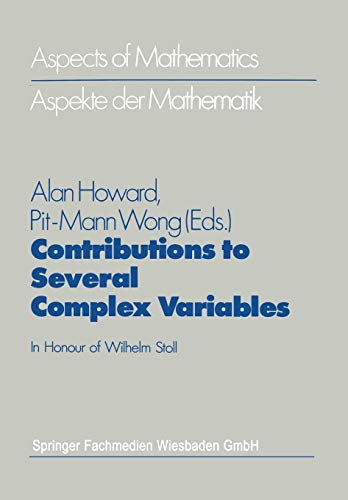 Contributions to Several Complex Variables: In Honour