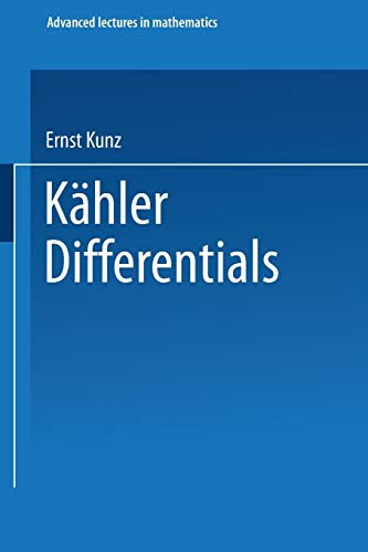9783528089733: Kähler Differentials (Advanced Lectures in Mathematics) (German Edition)