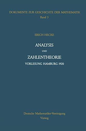 Analysis Und Zahlentheorie (Dokumente zur Geschichte der Mathematik, Band 3): Hecke, Erich, (...