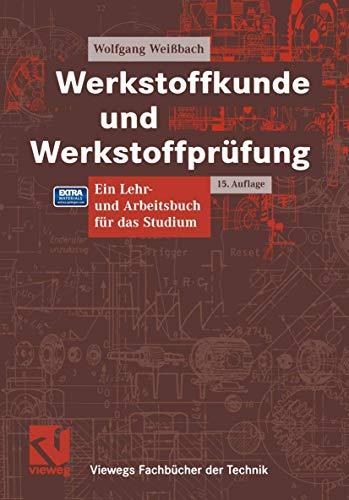 9783528111199: Werkstoffkunde und Werkstoffprüfung (Viewegs Fachbücher der Technik)