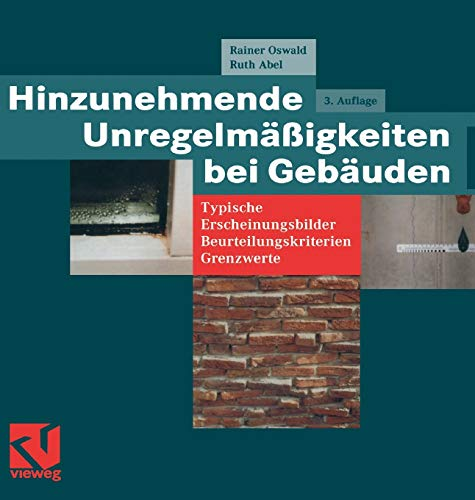 9783528116897: Hinzunehmende Unregelmäßigkeiten bei Gebäuden: Typische Erscheinungsbilder ― Beurteilungskriterien ― Grenzwerte (German Edition)