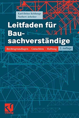 9783528117504: Leitfaden für Bausachverständige: Rechtsgrundlagen - Gutachten - Haftung