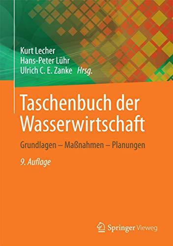 9783528125806: Taschenbuch der Wasserwirtschaft: Grundlagen - Maßnahmen - Planungen (German Edition)