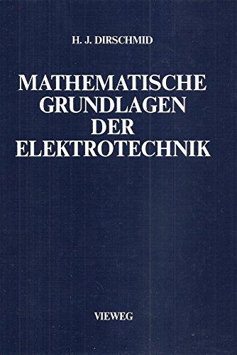9783528130343: Mathematische Grundlagen der Elektrotechnik.