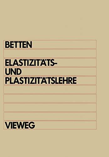 9783528130381: Elastizitäts- und Plastizitätslehre: Mit über 200 Übungsaufgaben und vollständig ausgearbeiteten Lösungen (German Edition)