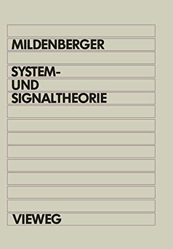 9783528130398: System- und Signaltheorie: Grundlagen für das informationstechnische Studium (German Edition)