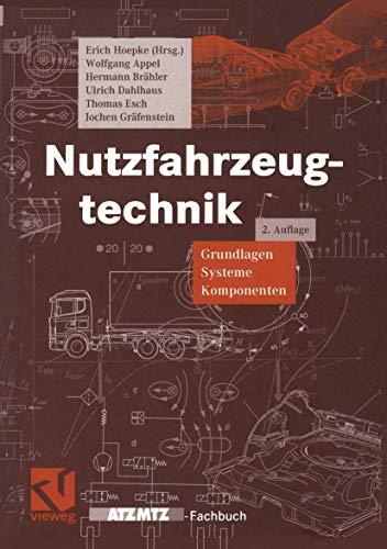 9783528138981: Nutzfahrzeugtechnik. Grundlagen, Systeme, Komponenten.