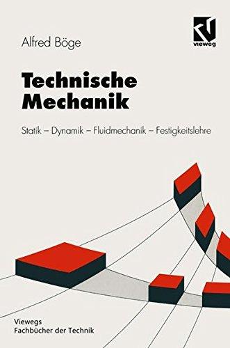 9783528140106: Technische Mechanik. Statik - Dynamik - Fluidmechanik - Festigkeitslehre