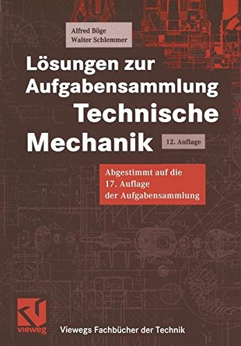 9783528141295: Lösungen zur Aufgabensammlung Technische Mechanik (Viewegs Fachbücher der Technik)