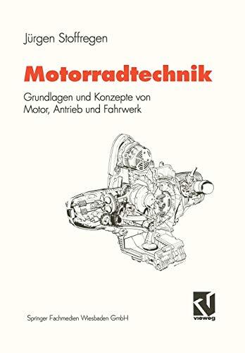 9783528149406: Motorradtechnik: Grundlagen und Konzepte von Motor, Antrieb und Fahrwerk