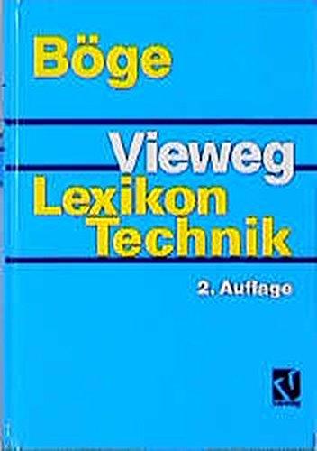 9783528149598: Vieweg Lexikon Technik: Maschinenbau, Elektrotechnik, Datentechnik. Nachschlagewerk für berufliche Aus-, Fort- und Weiterbildung