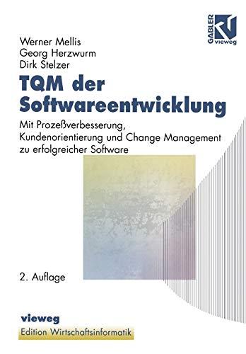 Tqm der Softwareentwicklung (Edition Wirtschaftsinformatik): Mellis, Werner: