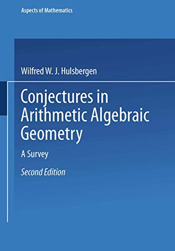 9783528164331: Conjectures in Arithmetic Algebraic Geometry: A Survey (Aspects of Mathematics,)