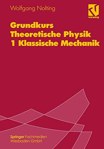 9783528169312: Grundkurs Theoretische Physik 1 Klassis