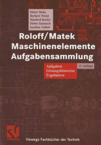 9783528170158: Roloff/Matek Maschinenelemente. Aufgabensammlung