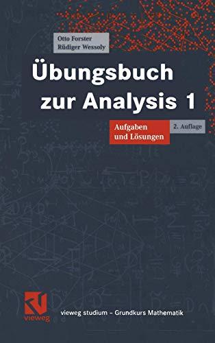 9783528172619: Übungsbuch zur Analysis 1. Aufgaben und Lösungen. ( Vieweg Studium- Grundkurs Mathematik) .