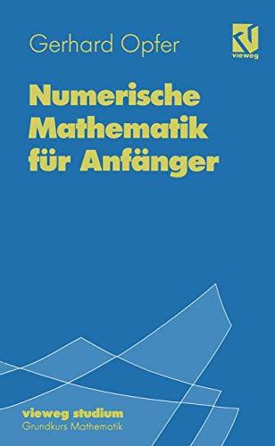9783528172657: Numerische Mathematik für Anfänger