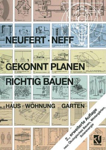 Gekonnt planen - richtig bauen: Haus Wohnung: Neufert, Peter, Neff,