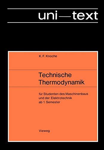 9783528230234: Technische Thermodynamik: für Studenten des Maschinenbaus und der Elektrotechnik ab 1. Semester (uni-texte)