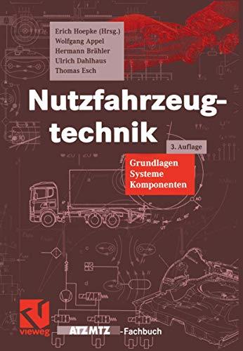 9783528238988: Nutzfahrzeugtechnik. Grundlagen, Systeme, Komponenten