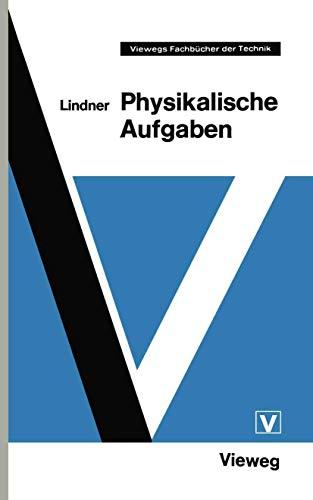 9783528248796: Physikalische Aufgaben (Viewegs Fachbücher der Technik) (German Edition)
