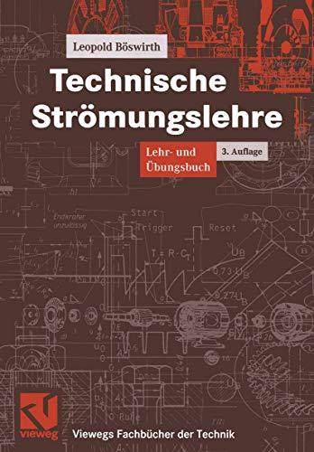 9783528249250: Technische Strömungslehre. Lehr- und Übungsbuch