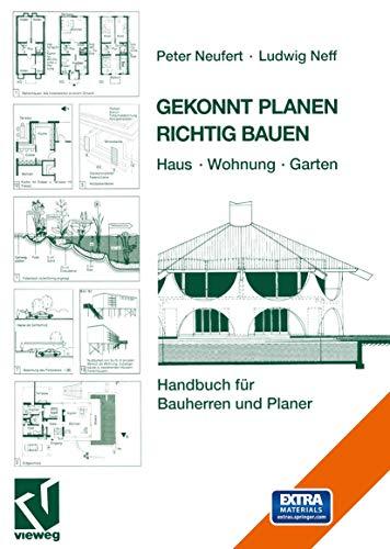 9783528281090: Gekonnt Planen Richtig Bauen: Haus · Wohnung · Garten. Handbuch für Bauherren und Planer (German Edition)