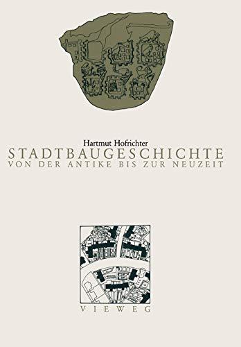 9783528286842: Stadtbaugeschichte von der Antike bis zur Neuzeit