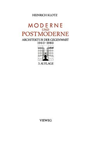 9783528287115: Moderne und Postmoderne: Architektur der Gegenwart 1960 – 1980 (German Edition)