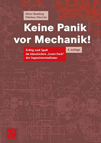 """9783528331320: Keine Panik vor Mechanik!: Erfolg und Spaß im klassischen Loser-Fach"""" des Ingenieurstudiums"""