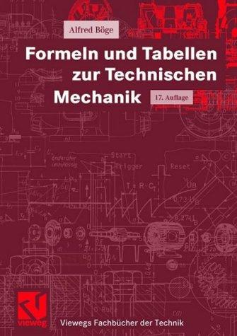 9783528340124: Formeln und Tabellen zur Technischen Mechanik (Viewegs Fachbücher der Technik)