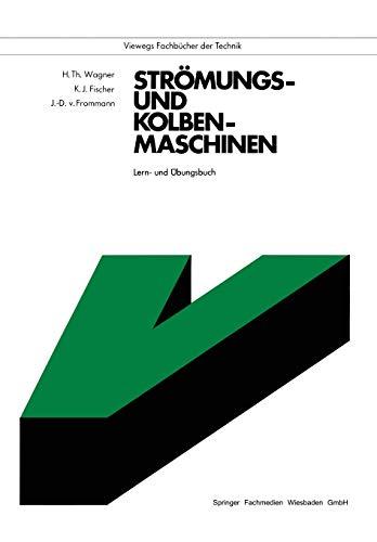 9783528340391: Strömungs- und Kolbenmaschinen. Lern- und Übungsbuch. (Viewegs Fachbücher der Technik)